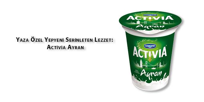 yepyeni serinleten lezzet activia ayran 660x330 - Yepyeni Serinleten Lezzet: Activia Ayran